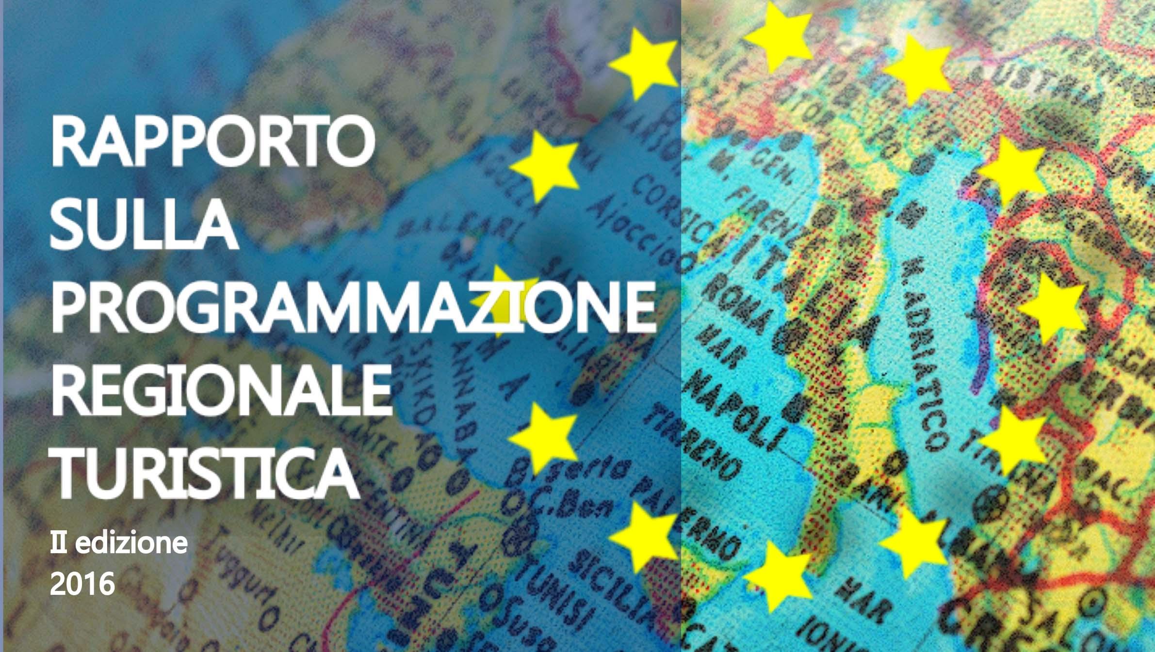 Rapporto sulla programmazione regionale turistica 2a edizione 2016 1
